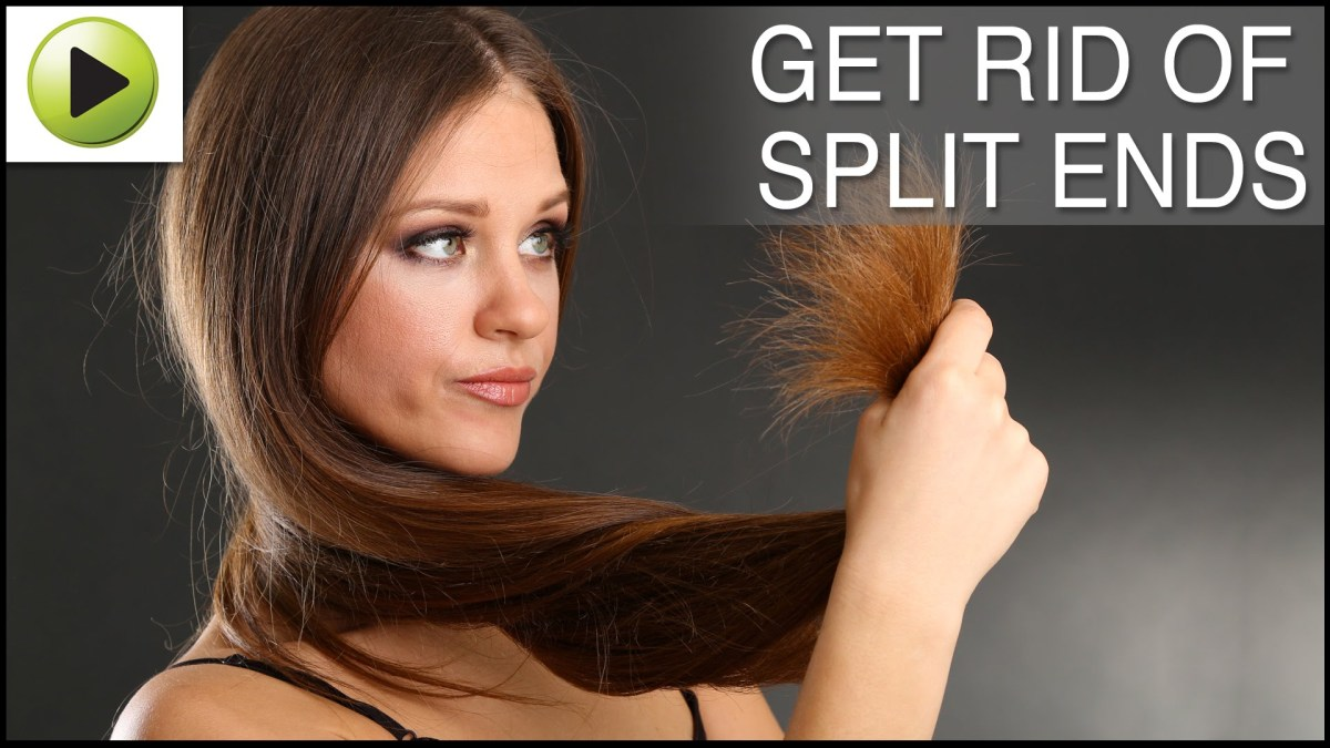 GET RID OF SPLIT ENDS IN YOUR HAIR - EASILY AT HOME